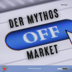 Jeder will Off-Market-Immobilien